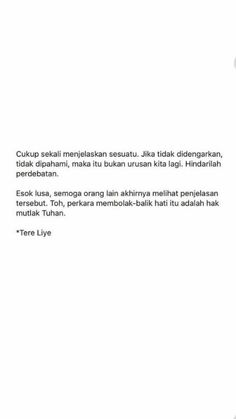 Quotes Rindu, Quotes Lucu, Quotes Galau, Quotes From Novels, Message Quotes, Story Quotes, Reminder Quotes, Self Quotes, Heart Quotes