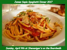Join us at the James Sapia Spaghetti Dinner 2017... Read More! #oceancitycool