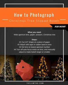 Tutorial: How to Shoot Shaped Christmas Tree Bokeh