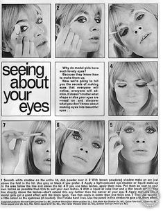 1965. Smooth white eyeshadow on your eyelid and dab powder on top. Use a matte brown, grey or black powder eyeshadow to thickly draw an arc shape on the crease of your eyelid. Apply a light-colored eyeshadow or liquid foundation to your eyelid. Apply false top & bottom eyelashes. Line your top lash line with a black liquid or cake eyeliner. DO NOT WING IT OUT. Coat your top & bottom lashes with mascara. Fill in your eyebrows with an eyebrow pencil.