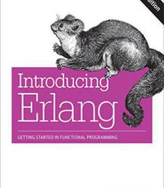 Introducing Erlang: Getting Started In Functional Programming [Kindle Edition] PDF