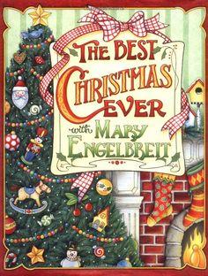 Amazon.com: The Best Christmas Ever With Mary Engelbreit (9780740739088): Mary Engelbreit: Books
