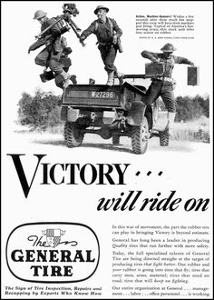 """1942 General Tire Wartime Production ad: """"Victory will ride on."""""""