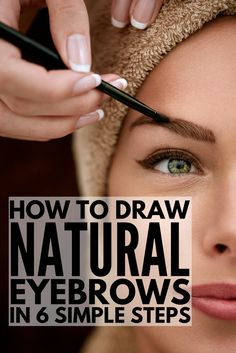 How to Draw Eyebrows Naturally EASY 6 step by step tutorials for beginners to teach you how to draw eyebrows using your makeup product of choice Learn how to fill in you. Eyebrow Makeup Tips, Smokey Eye Makeup, Eye Brows, Makeup Eyebrows, Beauty Makeup, How To Makeup, Face Makeup, Plucking Eyebrows, Natural Eyebrows