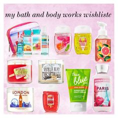 """my bath and body works wishliste"" by lynamiss on Polyvore"
