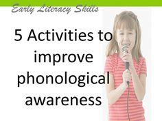 5 Activities to Improve Phonological Awareness