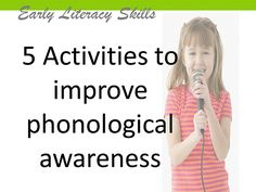 5 Activities to Improve Phonological Awareness