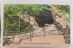 Virginia VA Natural Bridge Salt Petre Cave Postcard Old Vintage Card View Post .. Salt Petre mined  from the cave to make ammunition for the war of 1812 &  1862. Water was piped from Lost River 400  yards upstream for processing.