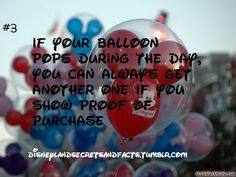 """(Actually #4) """"If your balloon pops during the day, you can always get another one if you show proof of purchase"""" #disneyland"""