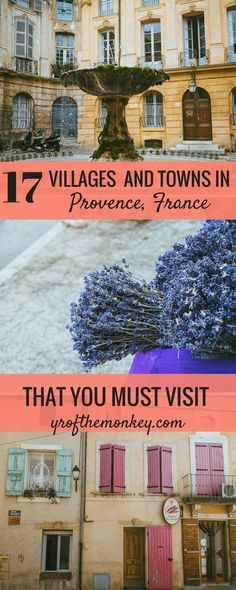 Beautiful Provence Villages: The complete guide to the Most Beautiful Villages and towns in Provence France. Featuring the most charming and prettiest villages in South of France with breathtaking provence photos and a handy map of all the Provence villag
