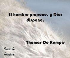 Frases filosoficas religiosas de Thomas De Kempis