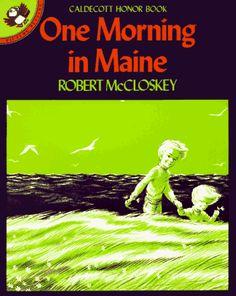 """One Morning in Maine"" by Robert McCloskey ~ A Caldecott Honor Book! Best Children Books, Childrens Books, Robert Mccloskey, Make Way For Ducklings, Todays Reading, Beach Reading, Children's Literature, Classic Literature, Classic Books"