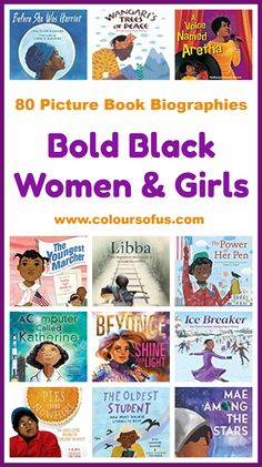 80 Picture Book Biographies About Bold Black Women & Girls Women In History, Black History, Book Lists, Teaching Kids, Biography, Elementary Schools, Childrens Books, Literacy, Multicultural Classroom