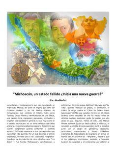 """""""Michoacán, un estado fallido ¿Inicia una nueva guerra?"""" by #DREAMWISHMAKER via slideshare."""