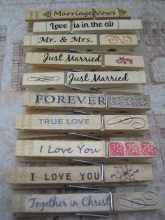 DIY Personalized clothes pins for a wedding, crafting, organization, giftwrapping, anything.  So cute!
