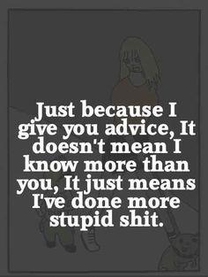 I've done more stupid stuff