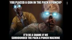 Call of duty black ops 2 zombies pack a punch funny
