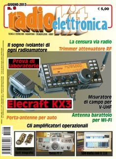 RadioKit Elettronica No.6 - Giugno 2013  True PDF   84 Pages   Italian   10.66 MbRadioKit Elettronica - rivista italiana radioamatori per amatori e professionisti.RadioKit Elettronica - Italian magazine, devoted to electronics, for amateurs and professionals.