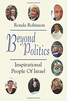 Beyond Politics: Inspirational People of Israel by Ronda ...