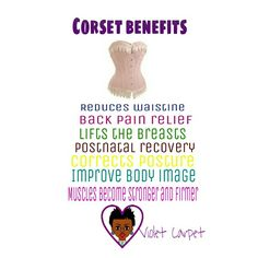 Corset benefit corsets are used to reshape your body
