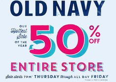 Old Navy will deliver 50 percent off storewide during the 2 day Thanksgiving and Black Friday sale.