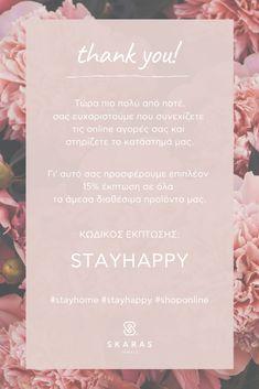 Thank you! 😀  Τώρα πιο πολύ από ποτέ, σας ευχαριστούμε που συνεχίζετε τις online αγορές σας και στηρίζετε το κατάστημά μας.  Γι' αυτό σας προσφέρουμε επιπλέον 15% έκπτωση σε όλα τα άμεσα διαθέσιμα προϊόντα μας.  Κωδικός έκπτωσης: STAYHAPPY Stay Happy, Stay Safe, In This Moment, Jewels, Personalized Items, Inspiration, Biblical Inspiration, Jewerly, Gemstones
