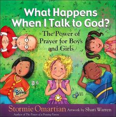 another pinner said: I bought this book for my 4 yo for Christmas.  Great lessons on why we pray and what happens. Great for little kids as you are teaching them about prayer. What Happens When I Talk to God? -- encourages children to develop the life-changing practices of talking to God every day and explains prayer in easy-to-understand ways.