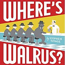 Book: Where's Walrus Author: Stephen Savage Pages: 32 Age Range: Where's Walrus? is a wordless picture book by Stephen Savage (who also illustrated Polar Bear Night). It's about a walrus who escapes from the zoo. The walrus repeatedly hides. Wordless Picture Books, Wordless Book, Morse, Savage Pictures, Complicated Image, Boring Life, City Scene, On Repeat, Reading Levels