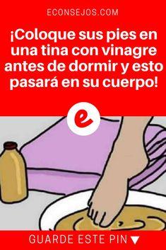 Vinagre de manzana usos | ¡Coloque sus pies en una tina con vinagre antes de dormir y esto pasará en su cuerpo! | Este es un tip super simple y con resultados inmediatos. Vale la pena aprender a hacerlo. Sepa cómo.