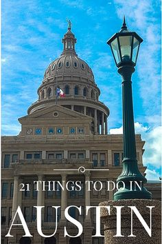 A guide of things to do in Austin, Texas