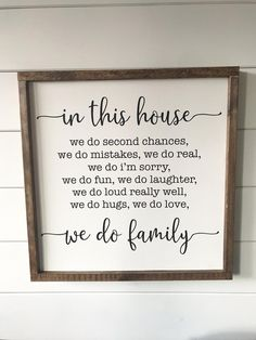 In this house, we do family. Sign. – The Simple Sign Co