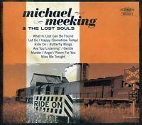 Michael Meeking & The Lost Souls - Ride On [CD New]