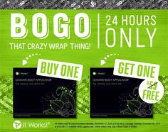 24 hours only! Treat yourself! #FinallyFeelBetter #ItWorks #CrazyWrapThing #BOGO #Cleanse finallyfeelbetter.net