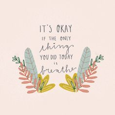Overcoming depression is a courageous act. Make sure you get the help you need and practice self-care. Let these quotes encourage you as you begin to heal. Motivacional Quotes, Cute Quotes, Happy Quotes, Words Quotes, Day Off Quotes, Yoga Quotes, Sayings, Positive Words, Positive Quotes