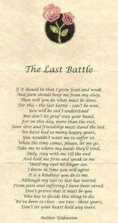 A pet's last battle wish. Tio Jesse, Pet Loss Grief, Dog Poems, Poems About Dogs, Quotes About Dogs Passing, Grief Poems, Funeral Poems, Pet Remembrance, Last Battle