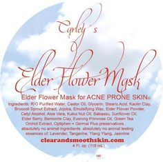 Carley's Elder Flower Mask for Acne Prone Skin by Carley's Clear & Smooth. $18.00. Reduces fine lines and sagging skin while improving skin texture and flexibility. Benefits from as little as 5 minutes once a week. Jam-packed with unique valuable botanicals. 4 oz jar of anti-aging mask. Perfect for Acne Prone skin. pH neutral for your safety.. Let me tell you a short story how we came up with our masks.   Our very first product back in 1999 was an scrub for acne. Eve...