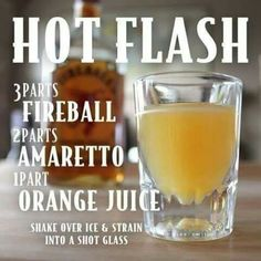 Awesome Fireball Shots To Try this Weekend The Hot Flash would be a funny cocktail or shot to serve at a Birthday Party!The Hot Flash would be a funny cocktail or shot to serve at a Birthday Party! Fireball Drinks, Fireball Recipes, Liquor Drinks, Alcohol Drink Recipes, Cocktail Drinks, Cocktail Recipes, Alcoholic Drinks, Fireball Shot, Whiskey Cocktails