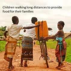 Some families need to walk several miles to get food for their families survival. Walking long distances can get very tiring and heavy on the return journey