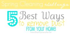 Blissfully Ever After: Spring Cleaning {5 Best Ways to Remove Dust}