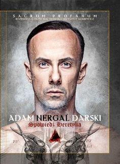 Spowiedź heretyka. Sacrum Profanum - Adam Nergal Darski, Krzysztof Azarewicz, Piotr Weltrowski