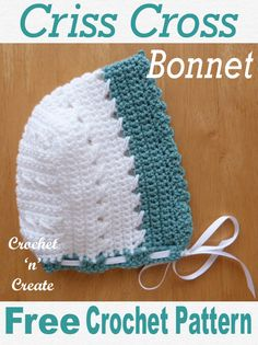 CrissCross Bonnet : This adorable baby bonnet is part of my crisscross 4 piece outfit, get the free baby crochet pattern plus the whole collection on Crochet Baby Bonnet, Crochet Baby Clothes, Crochet Hats, Baby Patterns, Crochet Patterns, Bonnet Pattern, Beanie Pattern, Baby Bonnets, Baby Kind