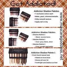 Get Addicted!!  Available Sept 1st, Addicted eye shadow palettes! www.mascaragoddess.net