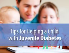Tips for Helping a Child with Juvenile Diabetes [Healthagy]