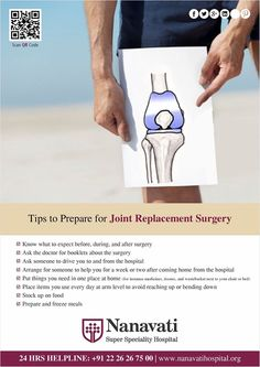 Nanavati Hospital, Tips to prepare for joint replacement surgery: >Know what to expect before, during and after surgery >ask the doctor for booklets about the surgery > ask someone to drive you to and from the hospital #JointTips #Surgery #Hospitals