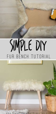 Make this Simple DIY Fur Bench for a fraction of the cost of buying one! #furbench #benchtutorial #benchdiy #DIYbench #upholsteredbench #DIYtutorial Diy Home Decor For Apartments, Diy Home Decor Projects, Decor Ideas, Decorating Ideas, Decorating Websites, Diy Ideas, Apartment Ideas, Craft Ideas, Design Websites