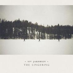 The Lingering - Siv Jakobsen
