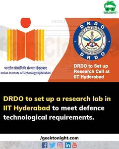 The Defence Research and Development Organisation (DRDO) will set up a research cell at Indian Institute of Technology here to fulfil country's future defence technological requirements. The Central organisation along with the premiere institute will undertake basic and applied research programmes in identified technology areas. DRDO is looking to utilize IIT Hyderabad's strong research base in advanced technologies. . . . follow us @geek_tonight for more such updates . . . #geektonight… Research Lab, Research And Development, Geek Stuff, Strong, Base, Indian, Technology, Future, Instagram Posts