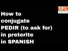 How to conjugate verbs in Spanish in the preterite tense - YouTube