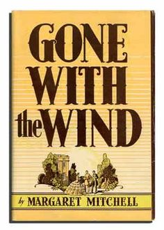 """Classic book - excellent read;  """"Gone with the Wind"""""""