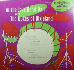 At the Jazz Band Ball with the Dukes of Dixieland, Vinyl Record